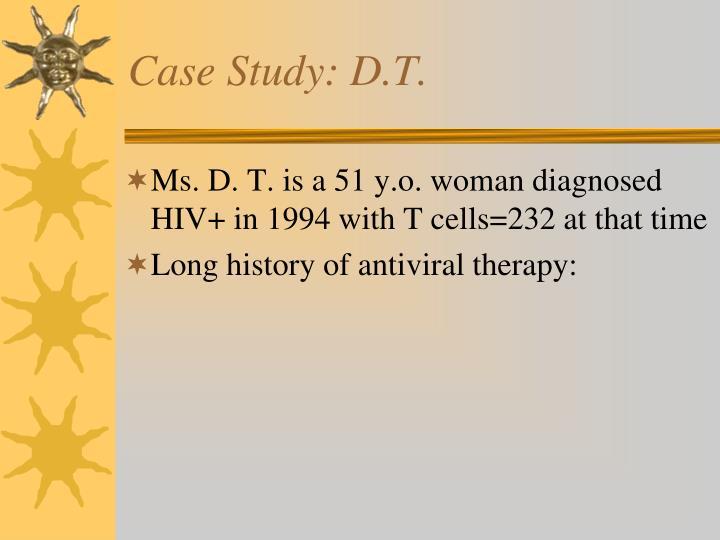 Case Study: D.T.