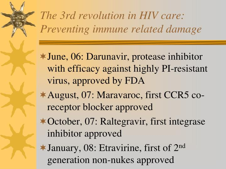 The 3rd revolution in HIV care:
