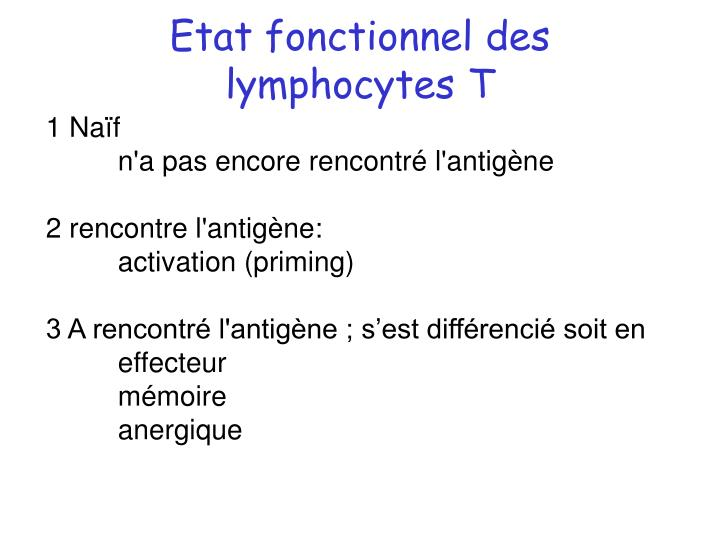 Etat fonctionnel des lymphocytes T