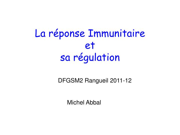 La réponse Immunitaire