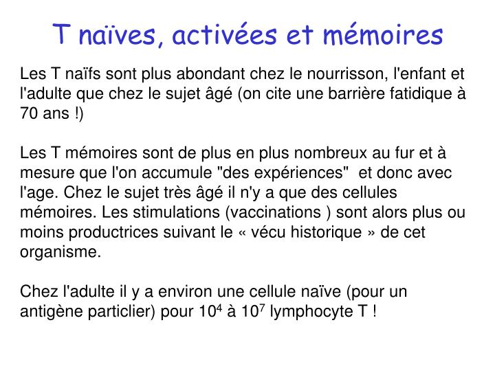 T naïves, activées et mémoires