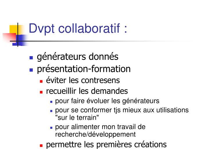 Dvpt collaboratif :
