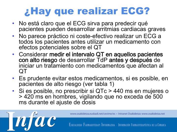 ¿Hay que realizar ECG?