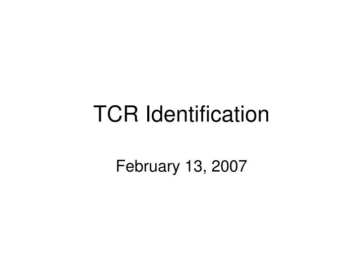 Tcr identification