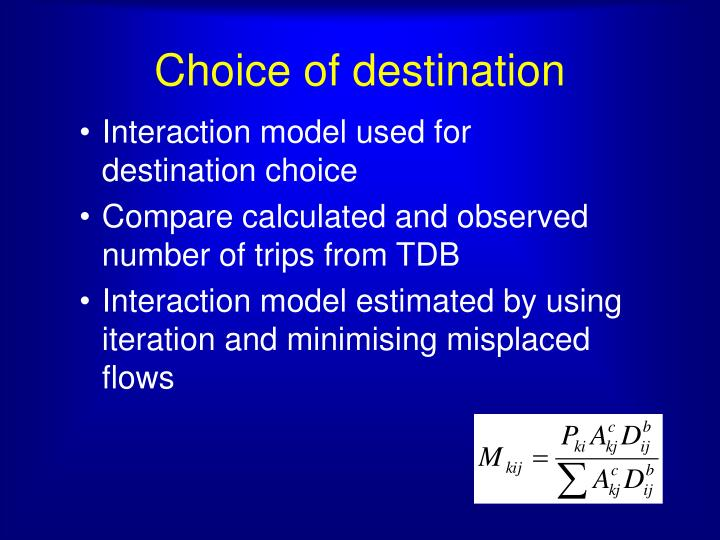 Choice of destination
