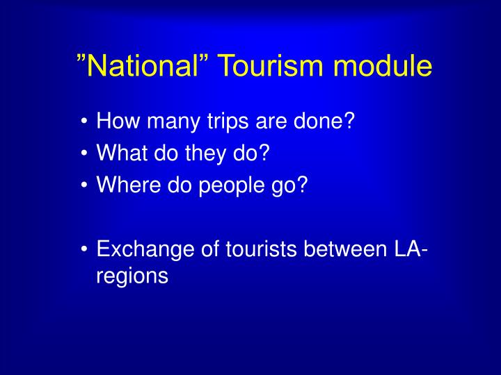 """National"" Tourism module"