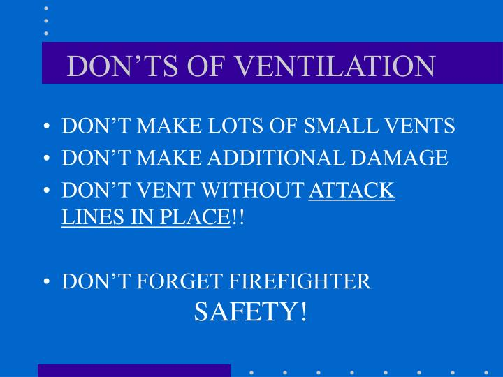 DON'TS OF VENTILATION