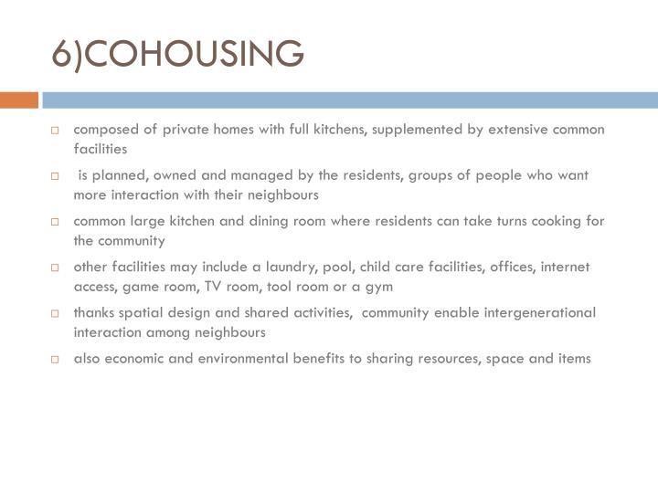 6)COHOUSING