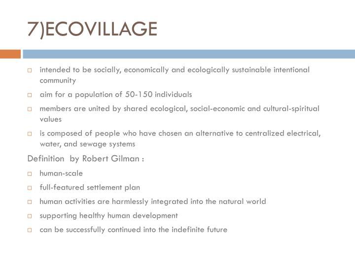 7)ECOVILLAGE