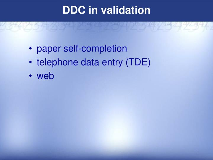 DDC in validation