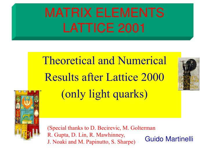 MATRIX ELEMENTS LATTICE 2001