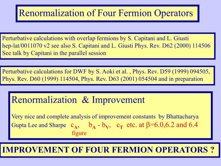 Renormalization of Four Fermion Operators