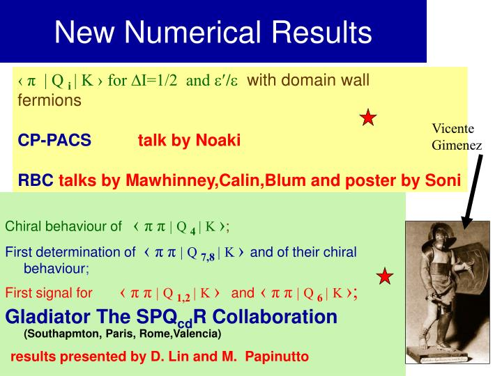 New Numerical Results