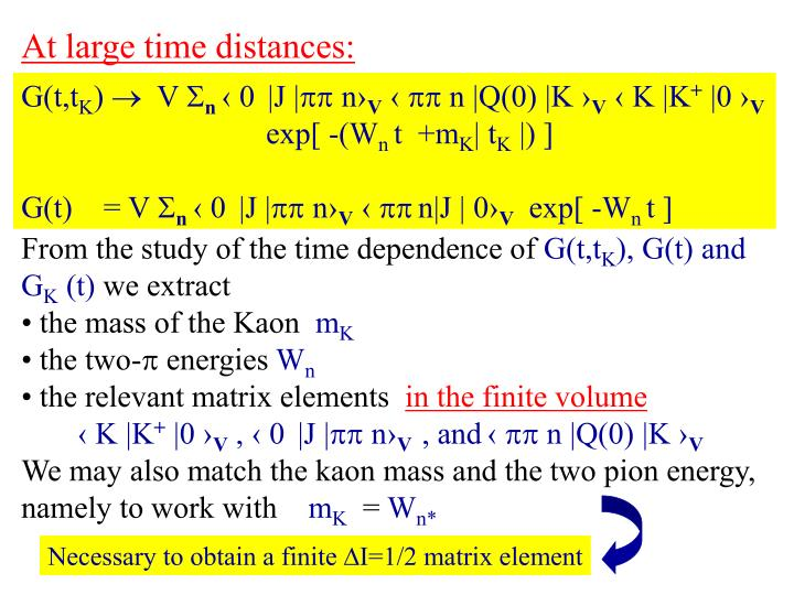 At large time distances: