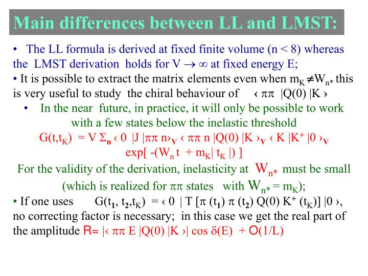 Main differences between LL and LMST: