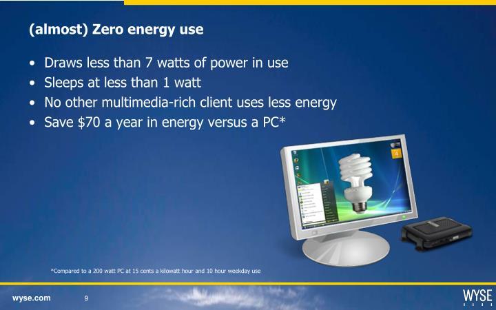(almost) Zero energy use
