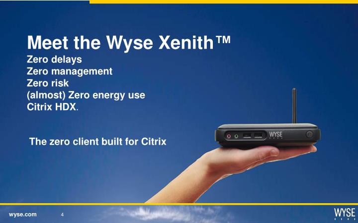 Meet the Wyse Xenith