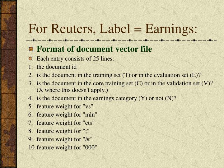 For Reuters, Label = Earnings: