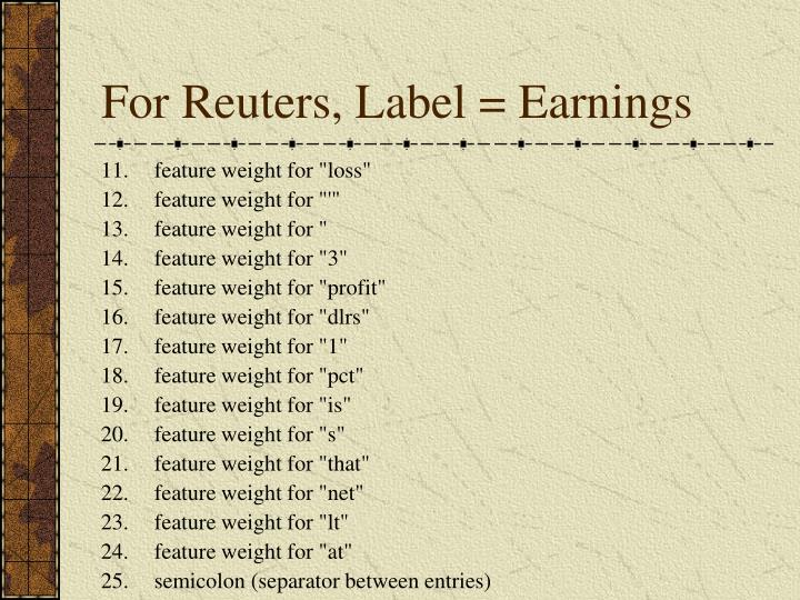 For Reuters, Label = Earnings