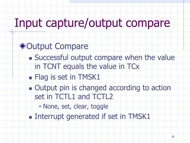Input capture/output compare