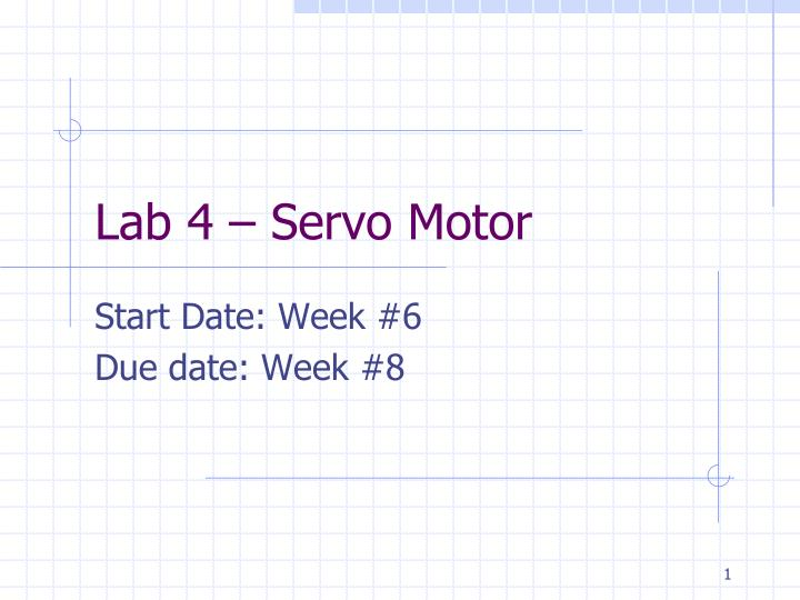 Lab 4 – Servo Motor