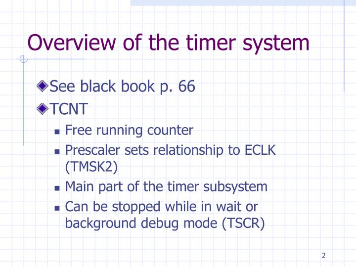 Overview of the timer system