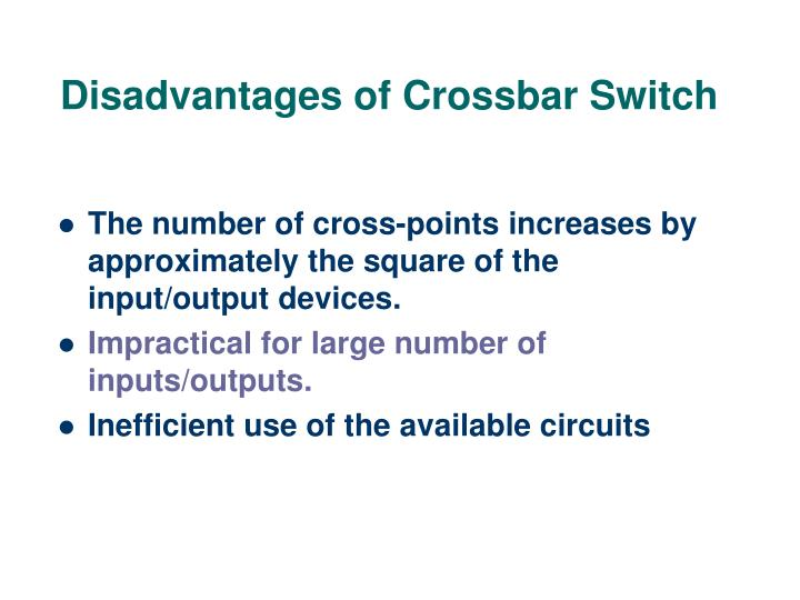 Disadvantages of Crossbar Switch