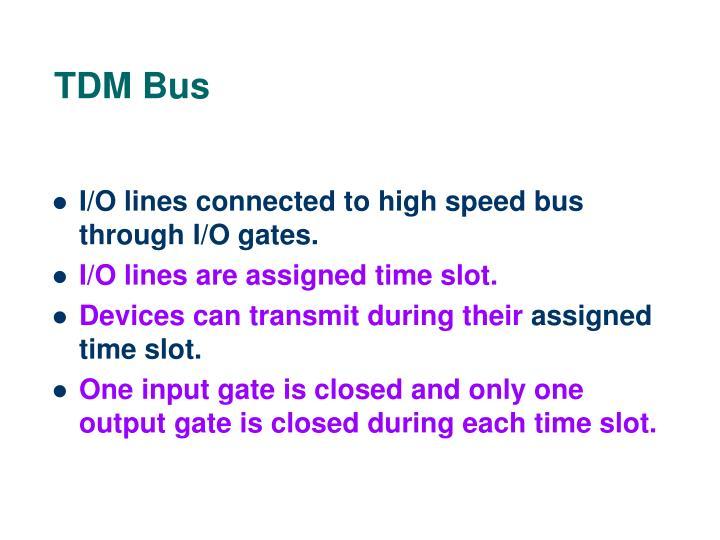 TDM Bus