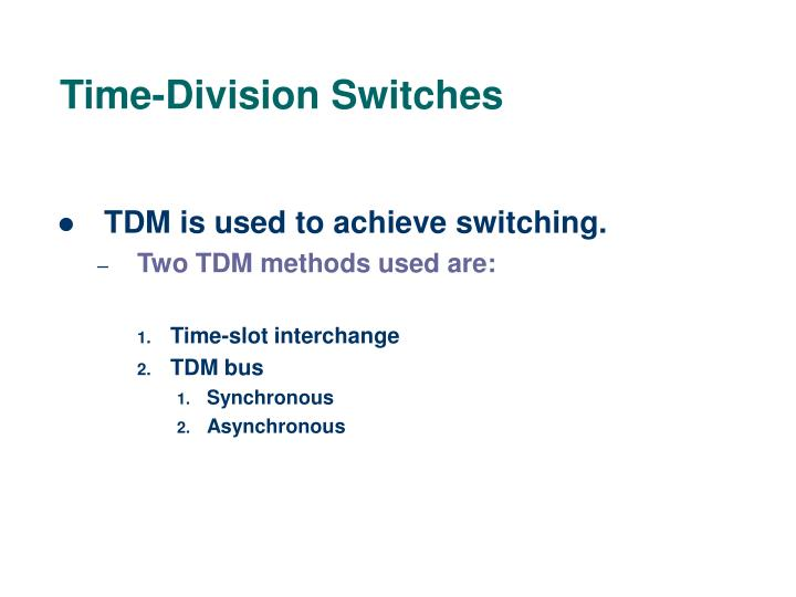 Time-Division Switches