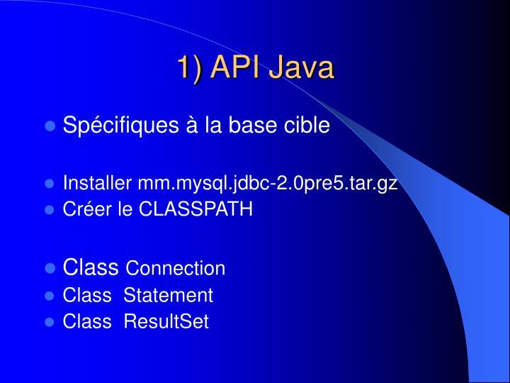 1) API Java