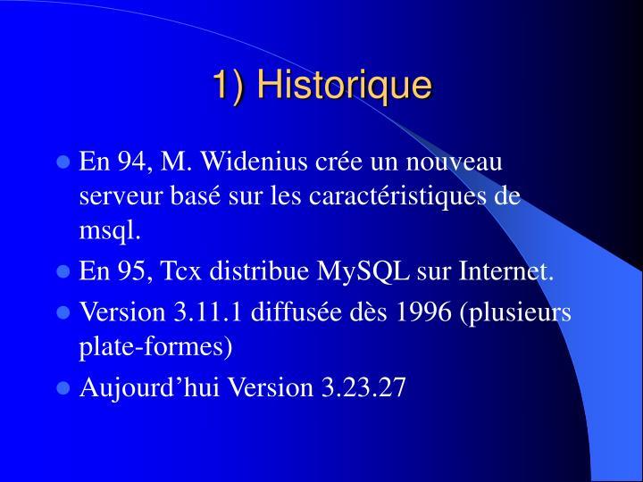 1) Historique