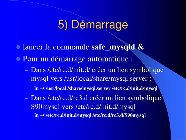 5) Démarrage