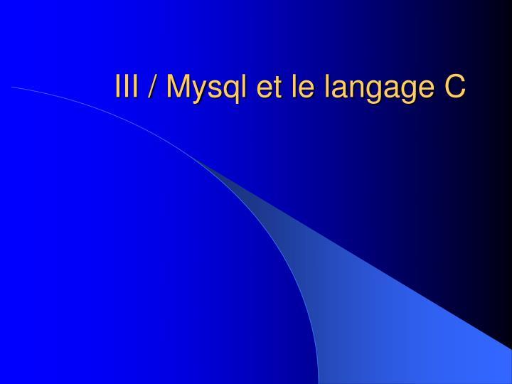 III / Mysql et le langage C