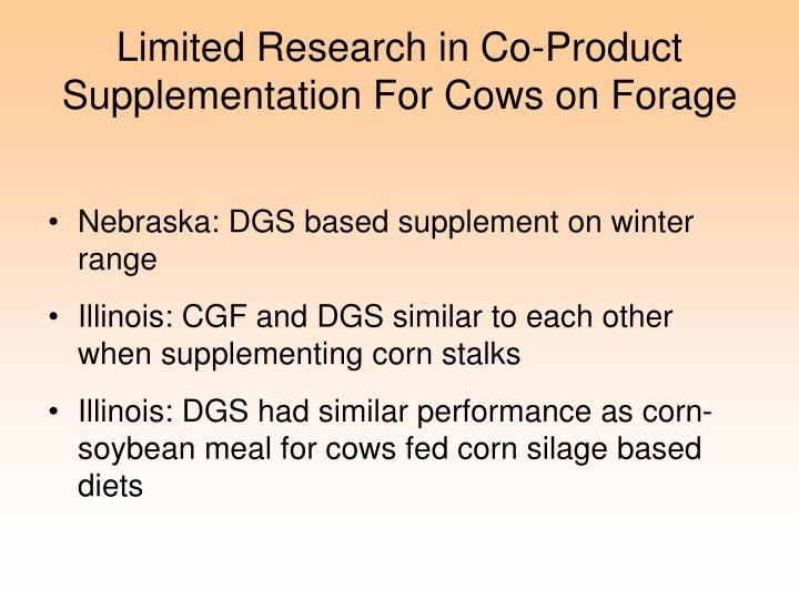 Limited Research in Co-Product Supplementation For Cows on Forage