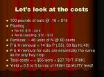let s look at the costs
