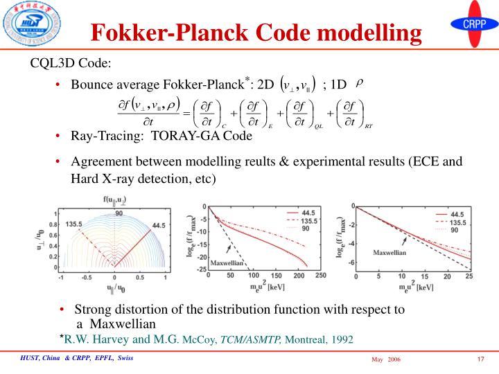 Fokker-Planck Code modelling