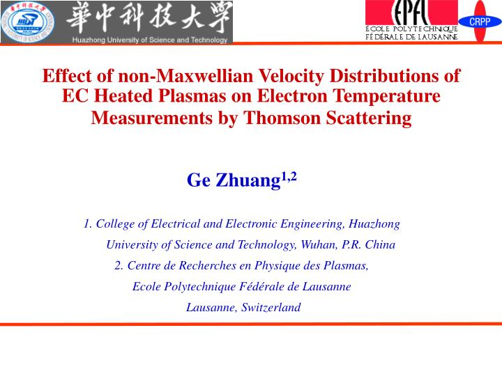 Effect of non-Maxwellian Velocity Distributions of EC Heated Plasmas on Electron Temperature Measure...