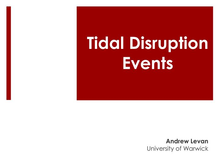 Tidal Disruption Events