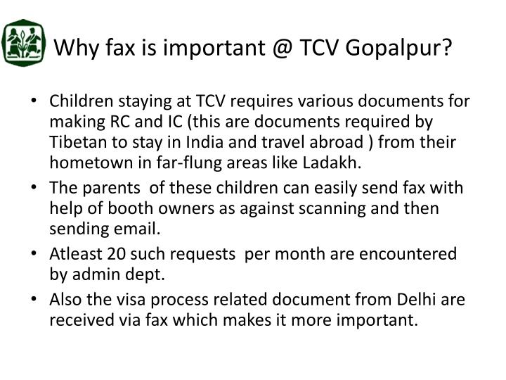Why fax is important @ TCV Gopalpur?