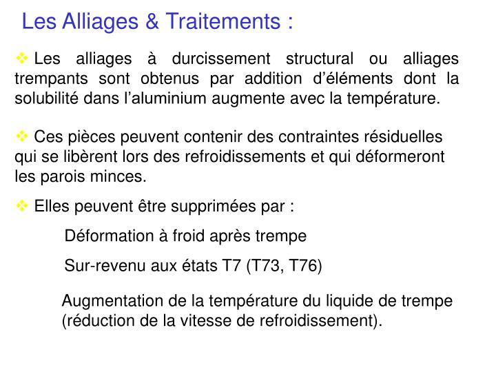 Les Alliages & Traitements :
