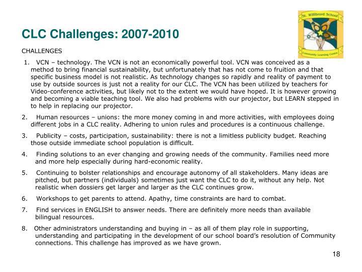 CLC Challenges: 2007-2010
