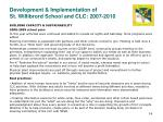 development implementation of st willibrord school and clc 2007 20104
