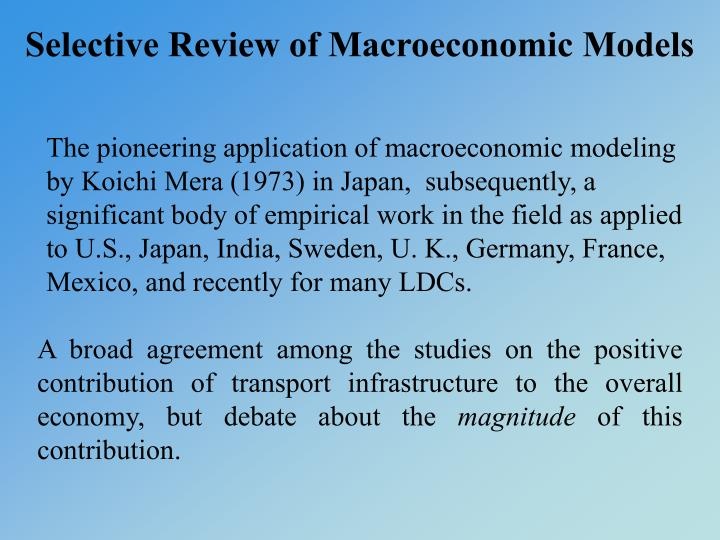 Selective Review of Macroeconomic Models
