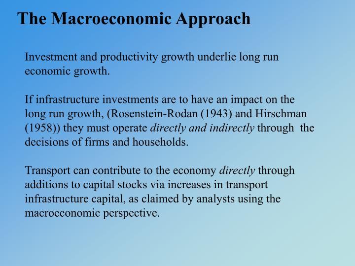 The Macroeconomic Approach