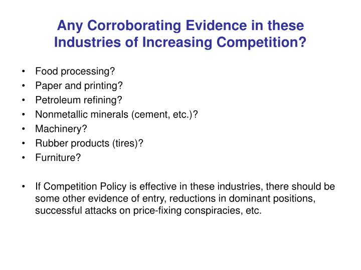 Any Corroborating Evidence in these Industries of Increasing Competition?