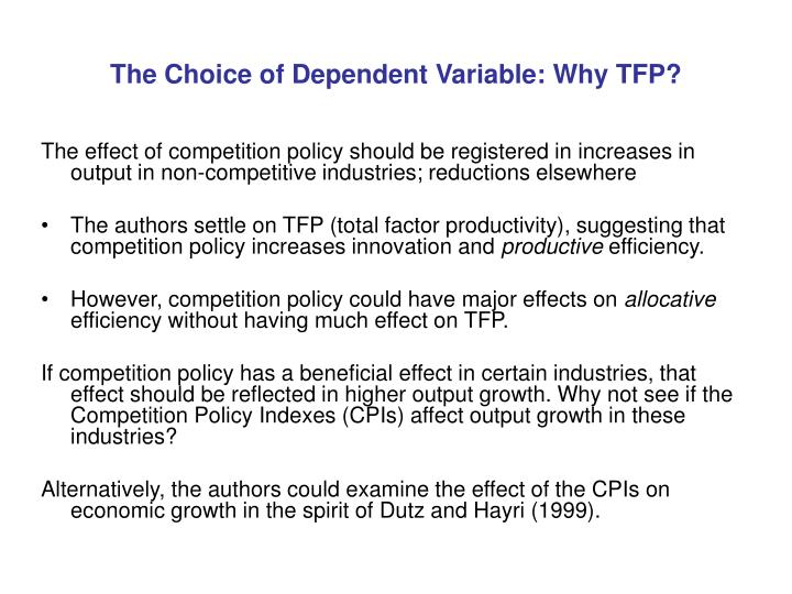 The Choice of Dependent Variable: Why TFP?