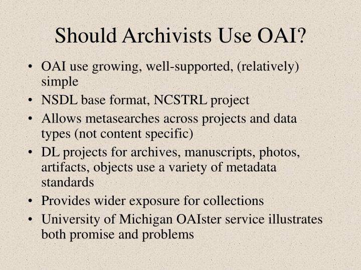 Should archivists use oai