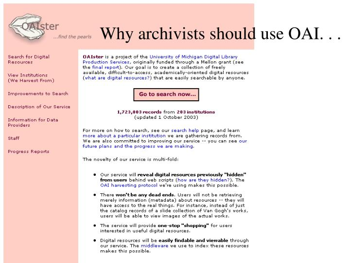 Why archivists should use OAI. . .