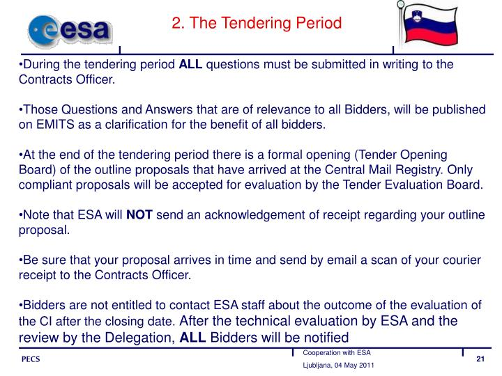 2. The Tendering Period