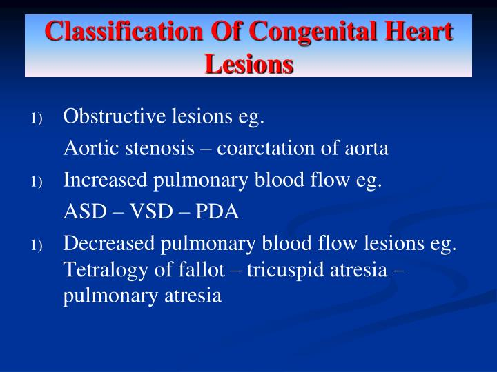 Classification Of Congenital Heart Lesions